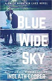 <b>Blue Wide Sky</b>: Book One - Smith Mountain Lake Series (Volume 1 ...