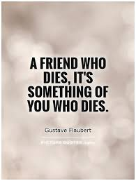 Quotes About Death Of A Friend Magnificent Death Of A Friend Quotes And Sayings Quotesgram Quotes About Losing