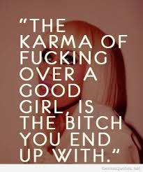 Tumblr Karma Quotes Qoutes Karma Quotes Bitch Quotes Quotes