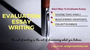 Evaluation Essay Writing