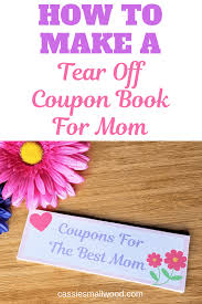 How To Make A Tear Out Coupon Book For Mothers Day Cassie
