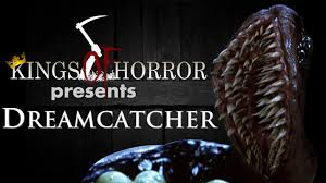 Dream Catcher Movie Kings of Horror 100 Dreamcatcher 100 52