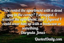 Darynda Jones Quote Quoteddaily Daily Quotes