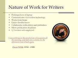 creative writing careers grocery money for starving artists ppt  nature of work for writers prolonged use of laptop communicates via wireless technology works from home