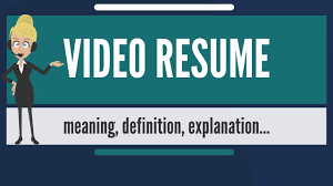 What Is Video Resume What Does Video Resume Mean Video Resume
