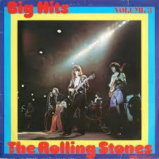 The <b>Rolling Stones</b> - <b>Big</b> Hits Volume 3 (1976, Vinyl) | Discogs