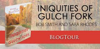 I'm Shelf-ish: Interview with Bob Smith and Sara Rhodes, authors of  Iniquities of Gulch Fork