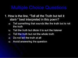 tell all the truth but tell it slant ppt 11