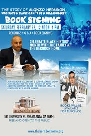 book signing flyer the story of alonzo herndon book signing adam e herndon