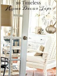 10 timeless home decor tips stonegable