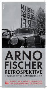 Arno Fischer Retrospektive, Arno Fischer   ausstellung - arno_fischer_plakat