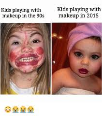 makeup kids and 90 s kids playing with kids playing with makeup in the