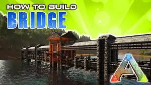 Ark Bridge Design Bridge How To Build Ark Survival