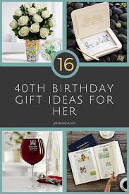 16 best 40th birthday gifts for women