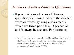 basic in text citation rules in mla style referring to the works  adding or omitting words in quotations if you omit a word or words from a quotation