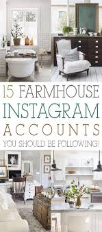 15 Farmhouse Instagram Accounts You Should Be Following | New House ...