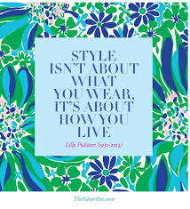 Lilly Pulitzer Quotes Best Lilly Pulitzer Quote Quote Number 48 Picture Quotes