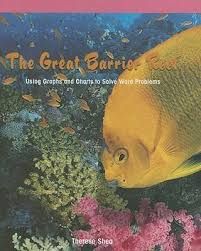 The Great Barrier Reef Using Graphs And Charts To Solve
