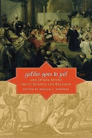 galileo goes to jail and other myths about science and religion  5543495