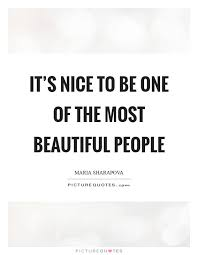 Beautiful People Quote Best of It's Nice To Be One Of The Most Beautiful People Picture Quotes