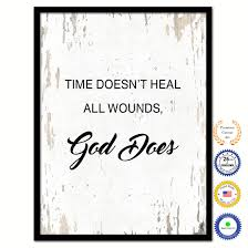 Time Doesnt Heal All Wounds God Does Bible Verse Scripture Quote White Canvas Print With Picture Frame