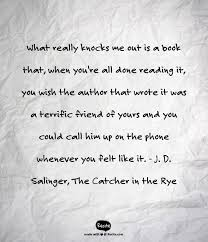 Catcher In The Rye Quotes Extraordinary On Writing Authenticity Voice The Stories That Stay With You
