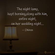 The Night Lamp Kept Burn Quotes Writings By Dhirendra