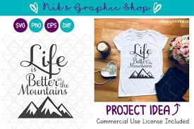 They have a huge library of free svg files and great tutorials on working with cricut and silhouette machines. Life Is Better Svg Mountains Svg Mountain Cutting Files 127419 Svgs Design Bundles