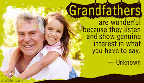 Truly Great Quotes And Sayings About Our Beloved Grandfathers
