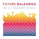Future Balearica, Vol. 2 [O-Card]