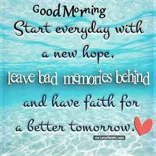 Good Morning Hope Quotes Best of Good Morning Start Every Day With A New Hope Pictures Photos And