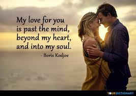 My Love For You Quotes Magnificent My Love For You Is Past The Mind Beyond My Heart And Boris