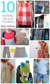 A round up of 10 upcycled sewing projects for kids to try and 10 upcycled  projects