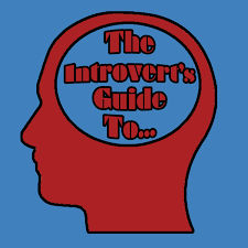 The Introvert's Guide to...