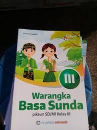 Lengkap dengan soal dan pembahasan nya. Jual Buku Warangka Basa Sunda Kelas 3 Sd Mi K13 Jakarta Selatan Najwaharyanti Tokopedia