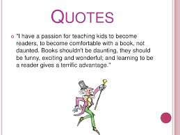 Reading Quotes For Kids 78 Inspiration Roald Dahl