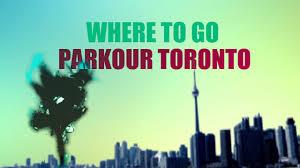 where to go parkour toronto the monkeyvault