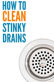 how to clean stinky drains natural and non toxic ways to get rid of