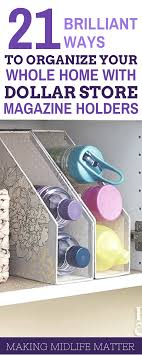 Dollar Store Magazine Holder 100 Brilliant Ways To Organize Your Whole Home With Dollar Store 21