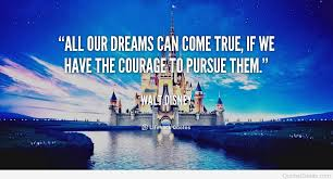 All Your Dreams Come True Quote Best Of All Your Dreams Can Come True