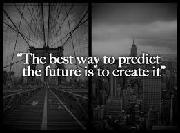 Create your own future #quotes | Being Sarcastis is Necessary ... via Relatably.com