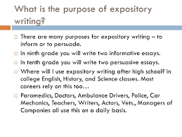 expository essay purpose to inform ppt video online what is the purpose of expository writing