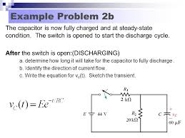example problem 2b the capacitor is now fully charged and at steady state condition