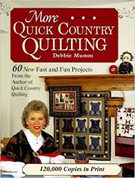 More Quick Country Quilting: 60 New Fast and Fun Projects (Rodale ... & More Quick Country Quilting: 60 New Fast and Fun Projects (Rodale Quilt Book):  Debbie Mumm: 9780875967578: Amazon.com: Books Adamdwight.com