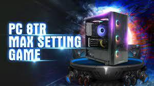 """Bộ PC Gaming 8 triệu đồng - Chiến """" MAXSETTING"""