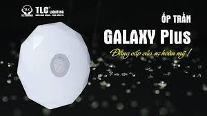 Đèn LED TLC Lighting - Thiên Lộc - Ốp trần Galaxy Plus