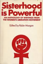 sisterhood is powerful  sisterhood is powerful 1970 anthology jpg