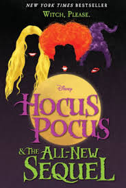 hocus pocus and the all new sequel read an excerpt of this book