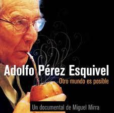 Adolfo Pérez Esquivel: otro mundo es posible - adolfo-perez-esquivel-otro-mundo-es-posible