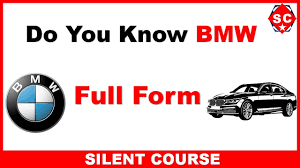BMW Convertible full name for bmw : Full Form of BMW / BMW Full Form - YouTube